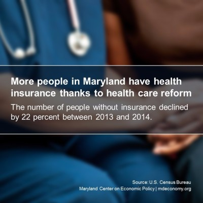 More People in Maryland Have Insurance Thanks to Health Care Reform