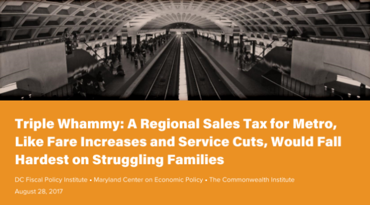 Triple Whammy: A Regional Sales Tax for Metro Would Fall Hardest on Struggling Families